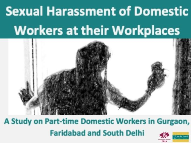 Sexual Harassment of Domestic Workers at their Workplaces