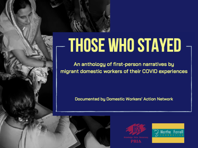 Those Who Stayed: Anthology of COVID Experiences by Migrant Domestic Workers in India