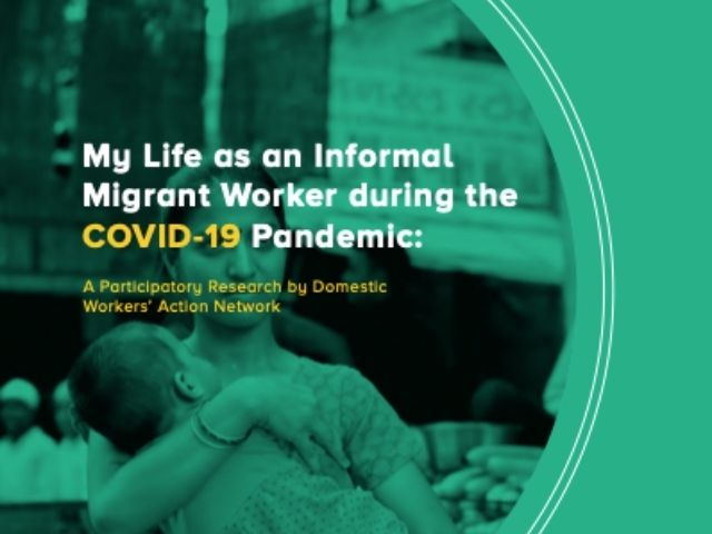 Informal Migrant Workers' Lives during COVID-19: A Report from India